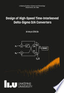 Design of High Speed Time Interleaved Delta Sigma D A Converters