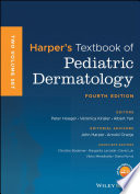"""Harper's Textbook of Pediatric Dermatology"" by Peter H. Hoeger, Veronica Kinsler, Albert C. Yan, John Harper, Arnold P. Oranje, Christine Bodemer, Margarita Larralde, David Luk, Vibhu Mendiratta, Diana Purvis"