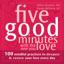 Five Good Minutes with the One You Love