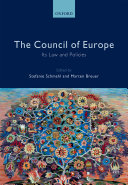 The Council of Europe: Its Law and Policies
