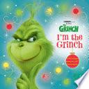 I m the Grinch  Illumination s The Grinch