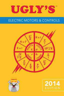 Ugly s Electric Motors and Controls  2014 Edition