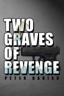 Two Graves Of Revenge
