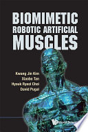 Biomimetic Robotic Artificial Muscles Book