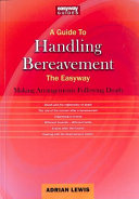 A Guide To Handling Bereavement The Easyway