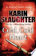 Cold Cold Heart  Short Story