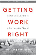 Pdf Getting Work Right: Labor and Leisure in a Fragmented World Telecharger