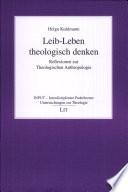 Leib-Leben theologisch denken