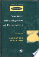 Forensic Investigation Of Explosions Book PDF