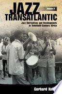 Jazz Transatlantic  Volume II