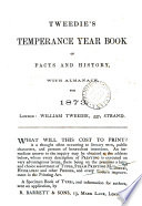 Tweedie S Temperance Year Book Of Facts And History With Almanack For