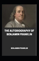 Autobiography of Benjamin Franklin Illustrated Book PDF