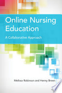 Online Nursing Education  A Collaborative Approach Book