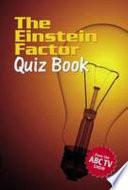 The Einstein Factor Quiz Book