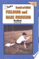 Teach n Baseball   Softball Fielding and Base Running Free Flow Handbook