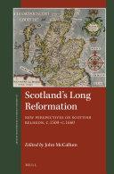 Scotland's Long Reformation