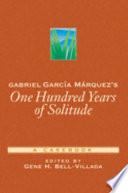 Gabriel García Márquez's One Hundred Years of Solitude