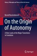On the Origin of Autonomy