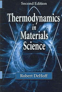 Thermodynamics in Materials Science  Second Edition
