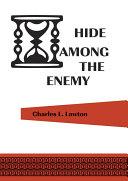 Hide Among the Enemy ebook
