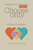 Choose only Love Pdf/ePub eBook