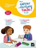 Pdf Mon cahier d'écriture facile ! adapté aux enfants DYS ou en difficulté d'apprentissage Telecharger
