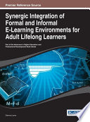 Synergic Integration of Formal and Informal E Learning Environments for Adult Lifelong Learners