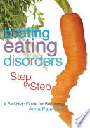 Beating Eating Disorders Step by Step