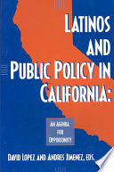Latinos and Public Policy in California