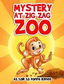 Mystery at Zig Zag Zoo