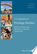 A Companion To Heritage Studies Book