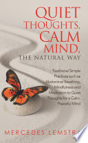 Quiet Thoughts Calm Mind The Natural Way Book PDF