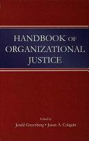 Handbook of Organizational Justice