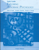 Exploring Abnormal Psychology  Study Guide