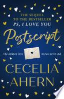 Postscript The Sequel To Ps I Love You Ps I Love You Book 2