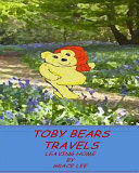 Toby Bears Travels: Leaving Home