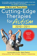 Cutting edge Therapies for Autism  2010 2011