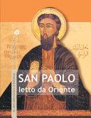 San Paolo letto da Oriente