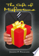 The Gift of Misfortune