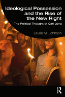 Ideological Possession and the Rise of the New Right