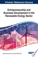Entrepreneurship and Business Development in the Renewable Energy Sector Book