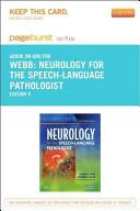 Neurology for the Speech Language Pathologist Pageburst E book on Kno Retail Access Card