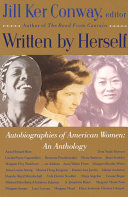Written By Herself Autobiographies Of American Women