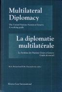 La Diplomatie Multilatérale