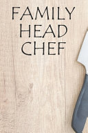 Family Head Chef