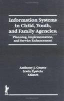 Information Systems in Child  Youth  and Family Agencies