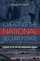 Creating the National Security State