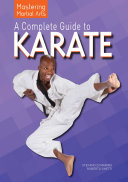 A Complete Guide to Karate