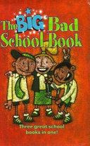 The Big Bad School Book Book PDF
