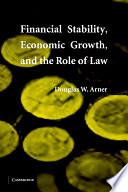 Financial Stability  Economic Growth  and the Role of Law Book